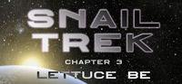 Portada oficial de Snail Trek - Chapter 3: Lettuce Be para PC