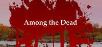 Portada oficial de Among the Dead para PC