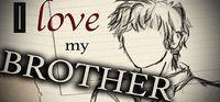 Portada oficial de I Love My Brother para PC