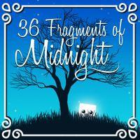 Portada oficial de 36 Fragments of Midnight para PS4