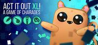 Portada oficial de ACT IT OUT XL! A Game of Charades para PC