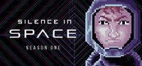 Portada oficial de Silence in Space - Season One para PC