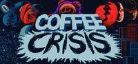Portada oficial de Coffee Crisis para PC