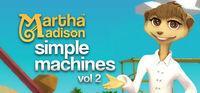 Portada oficial de Martha Madison: Simple Machines Volume 2 para PC
