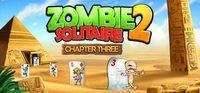 Portada oficial de Zombie Solitaire 2 Chapter 3 para PC