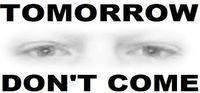 Portada oficial de Tomorrow Don't Come para PC