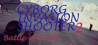 Portada oficial de Cyborg Invasion Shooter 2: Battle Of Earth para PC