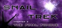 Portada oficial de Snail Trek - Chapter 4: The Final Fondue para PC
