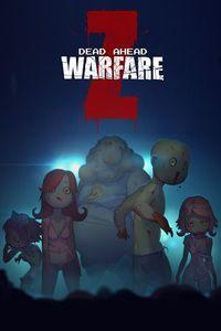 Portada oficial de Dead Ahead: Zombie Warfare para Xbox One