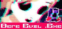 Portada oficial de DERE EVIL .EXE para PC