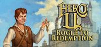 Portada oficial de Hero-U: Rogue to Redemption para PC