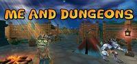 Portada oficial de Me And Dungeons para PC