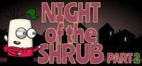 Portada oficial de Night of the Shrub Part 2 para PC