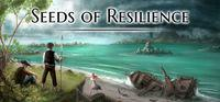 Portada oficial de Seeds of Resilience para PC