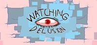 Portada oficial de Watching Delusion para PC