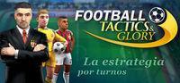 Portada oficial de Football, Tactics & Glory para PC
