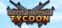 Portada oficial de Battle Royale Tycoon para PC