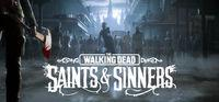 Portada oficial de The Walking Dead: Saints & Sinners para PC