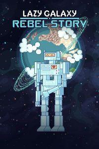 Portada oficial de Lazy Galaxy: Rebel Story para Xbox One