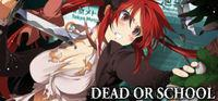 Portada oficial de Dead or School para PC