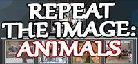 Portada oficial de Repeat the image: Animals para PC