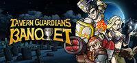 Portada oficial de TAVERN GUARDIANS: BANQUET para PC