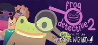 Portada oficial de Frog Detective 2: The Case of the Invisible Wizard para PC