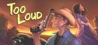 Portada oficial de Too Loud: Chapter 1 para PC
