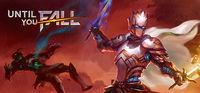 Portada oficial de Until You Fall para PC