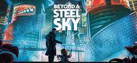 Portada oficial de Beyond a Steel Sky para PC