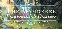 Portada oficial de The Wanderer: Frankenstein's Creature para PC