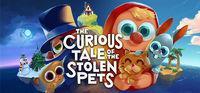 Portada oficial de The Curious Tale of the Stolen Pets para PC