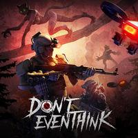 Portada oficial de Don't Even Think para PS4
