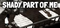 Portada oficial de Shady Part of Me para PC