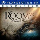 Portada oficial de de The Room VR: A Dark Matter para PS4