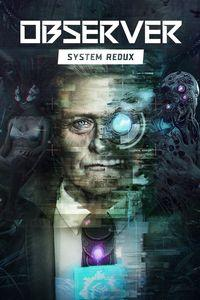 Portada oficial de Observer: System Redux para Xbox Series X/S