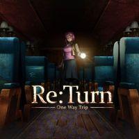 Portada oficial de Re:Turn - One Way Trip para PS4