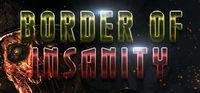 Portada oficial de Border Of Insanity para PC