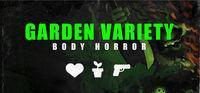 Portada oficial de Garden Variety Body Horror - [JP] para PC