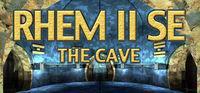 Portada oficial de RHEM II SE: The Cave para PC
