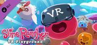 Portada oficial de Slime Rancher: VR Playground para PC