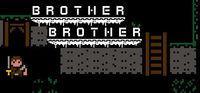 Portada oficial de Brother Brother para PC